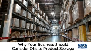 Offsite product storage warehouse.